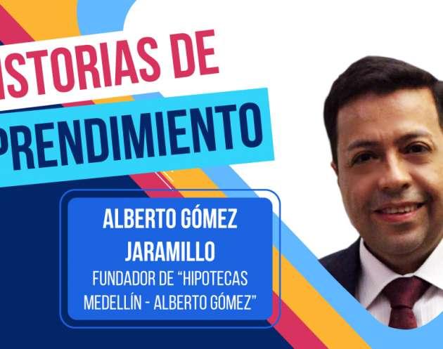 Historias de Emprendimiento: Hipotecas Medellín
